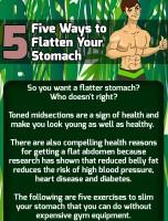 5 Ways to Flatten Your Stomach