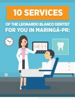 10 Services of the Leonardo Blanco Dentist for you in Maringá-PR