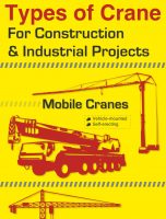 Types of Crane For Construction and Industrial Projects